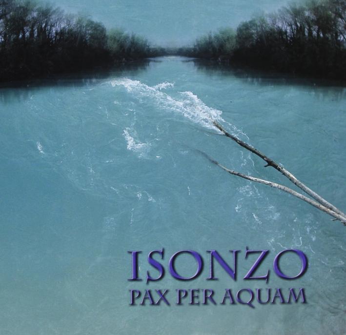 Isonzo. Pax per aquam.