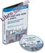 Il codice della strada in pratica. CD-ROM