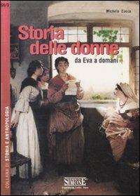 Storia delle donne. Da Eva a domani