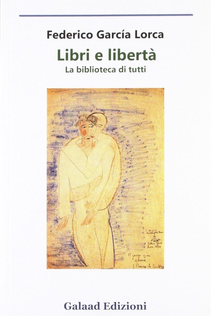Libri e libertà. La biblioteca di tutti