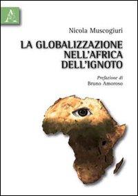 La globalizzazione nell'Africa dell'ignoto
