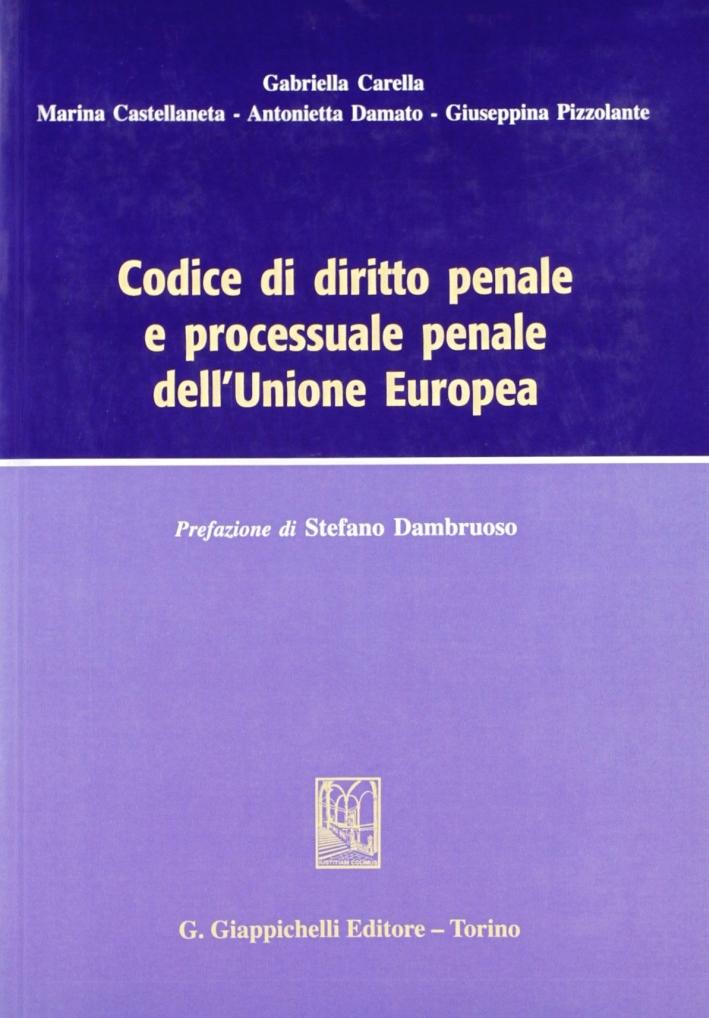 Codice di diritto penale e processuale penale dell'Unione Europea
