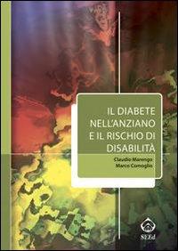 Il diabete nell'anziano e il rischio di disabilità.