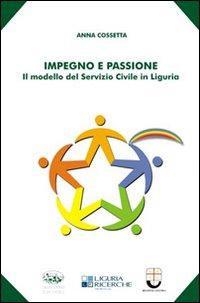 Impegno e passione. Il modello del servizio civile in Liguria