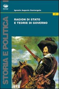 Ragion di stato e teorie di governo.