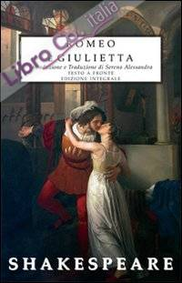 Romeo e Giulietta. Testo inglese a fronte. Ediz. integrale.
