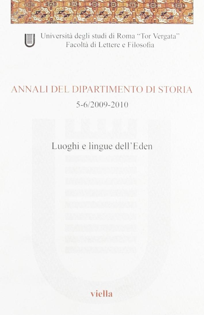 Annali del dipartimento di storia (2009-2010) voll. 5-6.