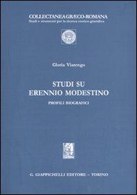Studi su Erennio Modestino. Profili biografici
