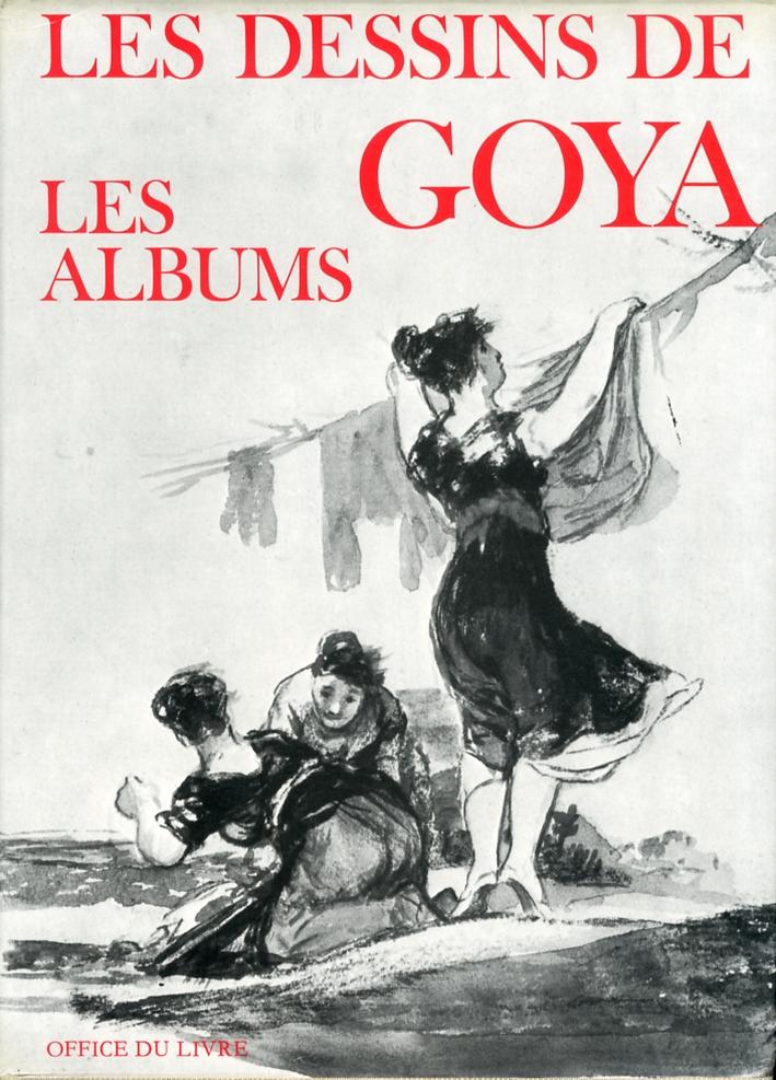 Les Dessins de Goya. Les Album