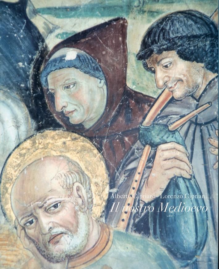 Il Nostro Medioevo. Modelli di Pensiero e di Vita Quotidiana, immagini dell'età comunale pistoiese