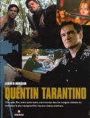 Quentin Tarantino. Film Après Film, Scène Apres Scène, une Incursion Dans les Intrigues Violentes du Réalisateur le Plus Transgressif du Nouveau Cinéma Américain
