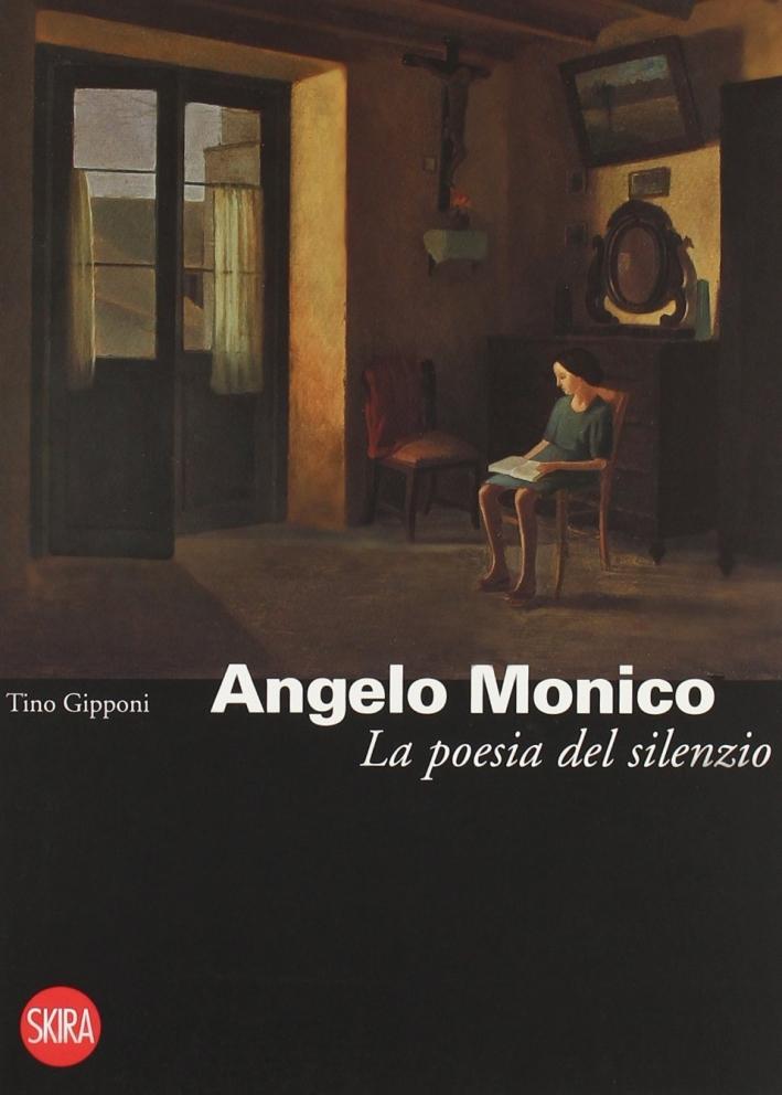 Angelo Monico (1915-1995). La Poesia del Silenzio