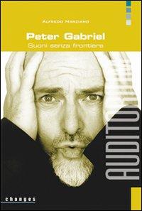 Peter Gabriel. Suoni senza frontiere