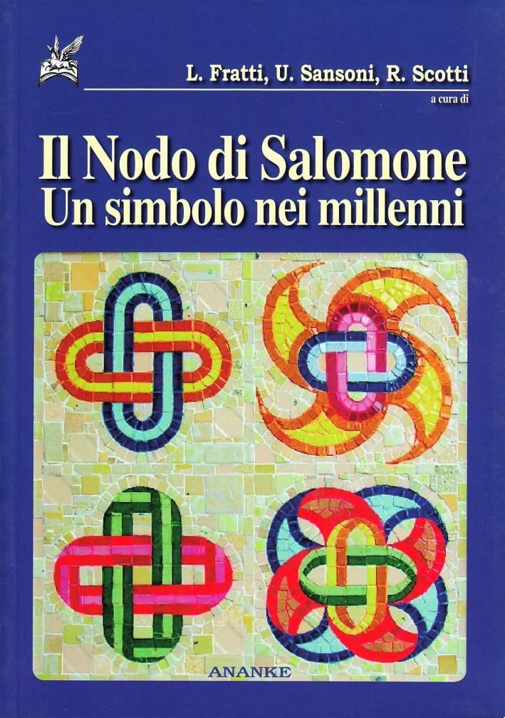 Il nodo di Salomone. Un simbolo nei millenni
