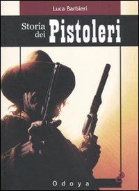 Storia dei Pistoleri
