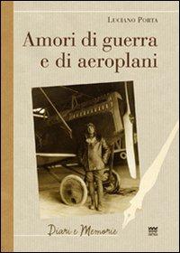 Amori di guerra ed aeroplani