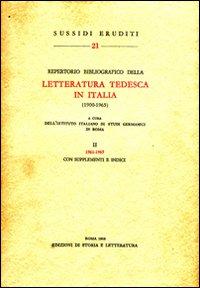 Repertorio bibliografico della letteratura tedesca in Italia (1900-1965). Vol. 2: 1961-1965