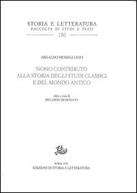 Nono contributo alla storia degli studi classici e del mondo antico