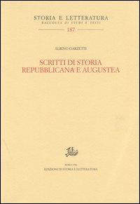 Scritti di storia repubblicana e augustea