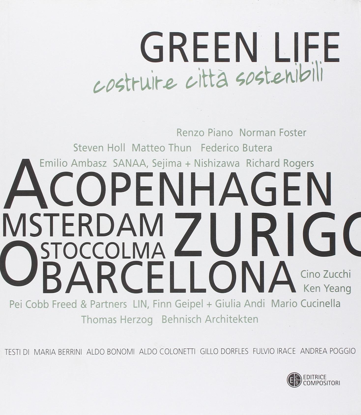 Green Life. Costruire città sostenibili