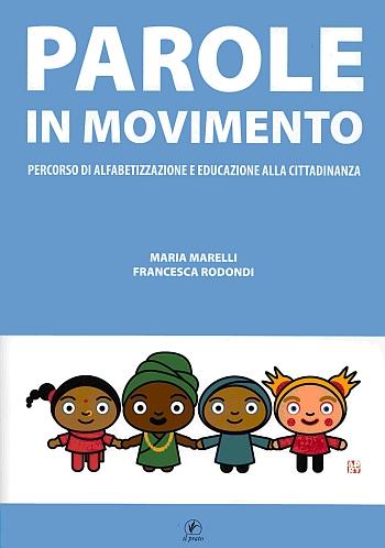 Parole in Movimento. Percorso di Alfabetizzazione e Educazione alla Cittadinanza