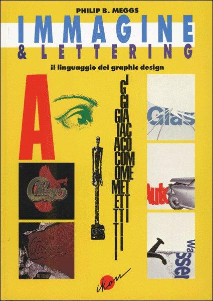 Immagine & lettering. Il linguaggio del graphic design
