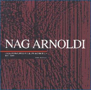 Nag Arnoldi. Catalogo ragionato dell'opera grafica