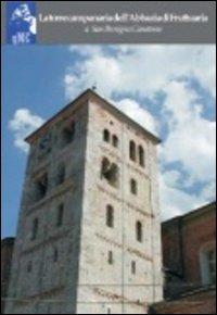 La torre campanaria dell'abbazia di Fruttuaria a San Benigno Canavese. Ediz. illustrata