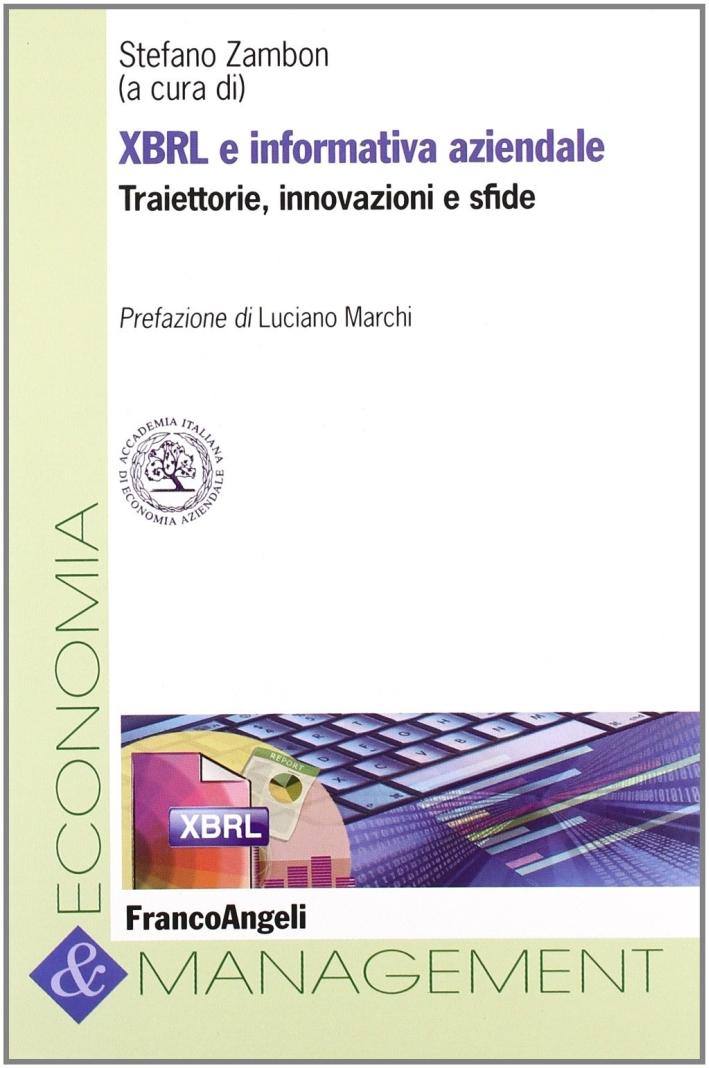 XBRL e informativa aziendale. Traiettorie, innovazioni e sfide