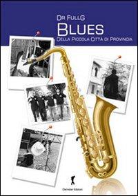 Blues della piccola città di provincia