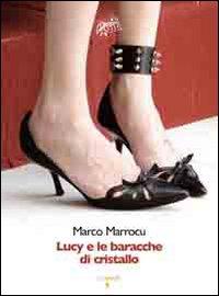 Lucy e le baracche di cristallo