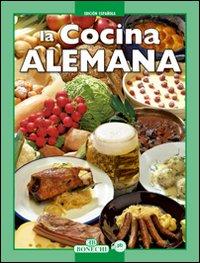 La cucina tedesca. Ediz. spagnola