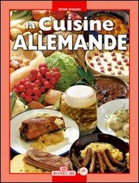 La cucina tedesca. Ediz. francese