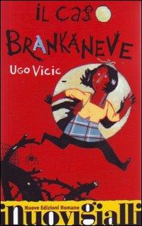 Il caso Brankaneve