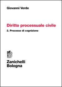Diritto processuale civile. Vol. 2: Processo di cognizione