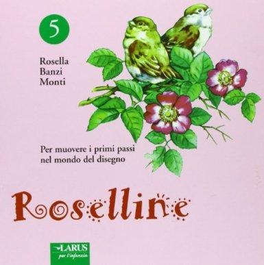 Roselline. Vol. 5