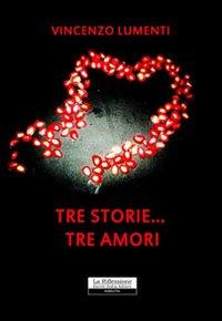 Tre storie... tre amori