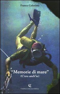 «Memorie di mare». (C'ero anch'io)