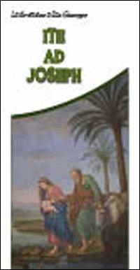 Ite ad Joseph. La devozione a San Giuseppe