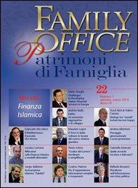 Family office (2010). Vol. 1: Speciale finanza islamica