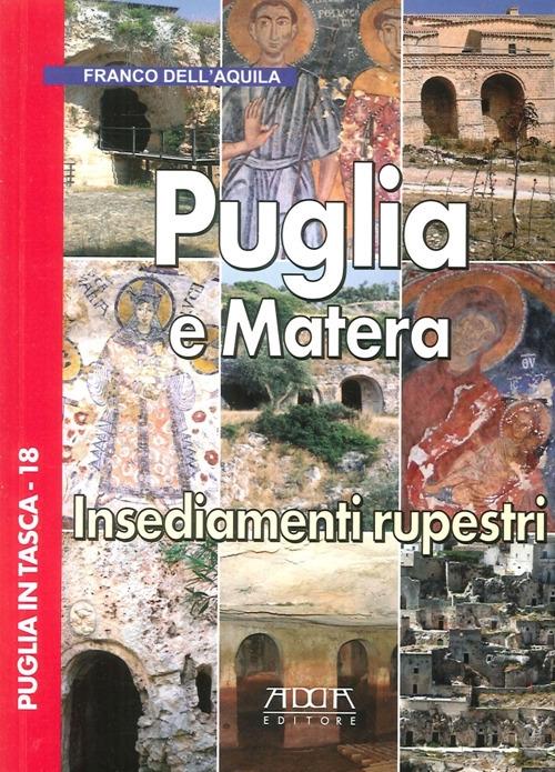 Puglia e Matera. Insediamenti rupestri