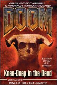 Doom. Knee-deep in the dead. Ediz. italiana