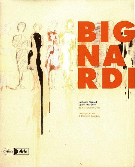 Umberto Bignardi. Opere 1960-2003