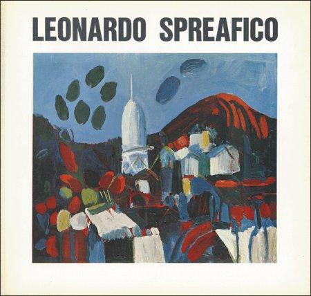 Opere di Leonardo Spreafico. Milano, 1973