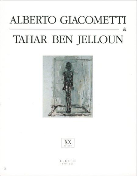 Alberto Giacometti & Tahar Ben Jelloun