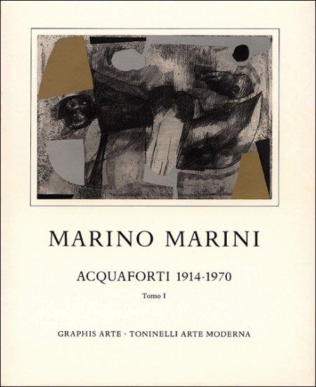 Marino Marini. Acquaforti 1914-1970. Tomo I
