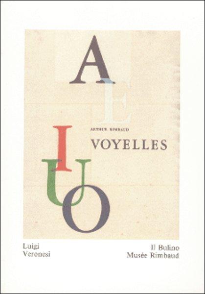 Arthur Rimbaud. Voyelles