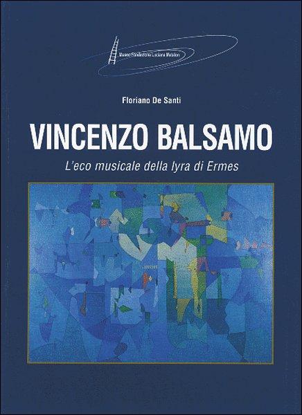 Vincenzo Balsamo. L'Eco musicale della lyra di Ermes
