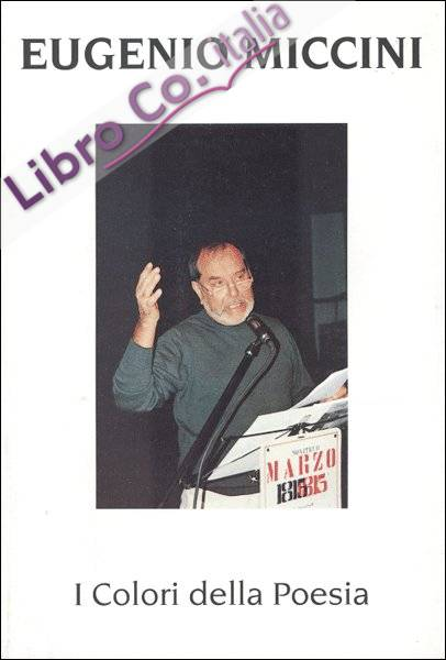 Eugenio Miccini. I colori della poesia