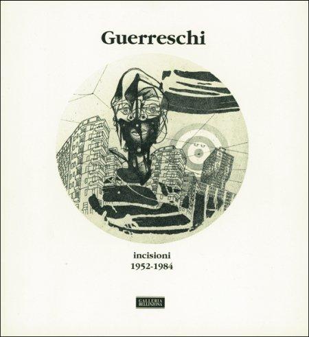Giuseppe Guerreschi. Incisioni 1952-1984